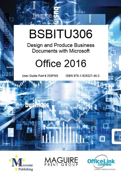 BSBITU306 Design and produce business documents FNS version