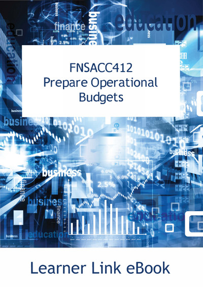 FNSACC412 eBook Prepare Operational Budgets