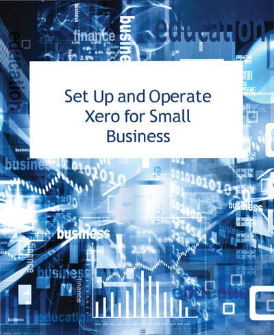 Set Up and Operate Xero for Small Business