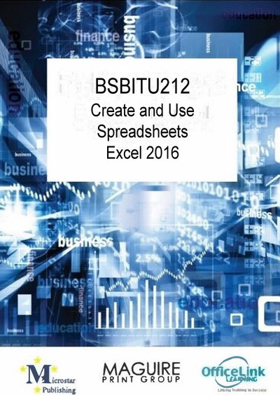 BSBITU212 Create and Use Spreadsheets Excel 2016