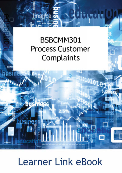 BSBCMM301 Process Customer Complaints eBook