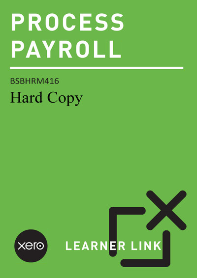 BSBHRM416 Process Payroll with Xero