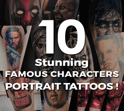 10 Stunning Famous Characters portrait Tattoos done with our tattoo inks!