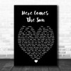 Here Comes The Sun The Beatles Black Heart Song Lyric Music Wall Art Print