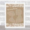 The Beatles Here Comes The Sun Burlap & Lace Song Lyric Music Wall Art Print