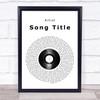 Any Song Lyrics Custom Vinyl Record Wall Art Personalized Lyrics Music Wall Art Print