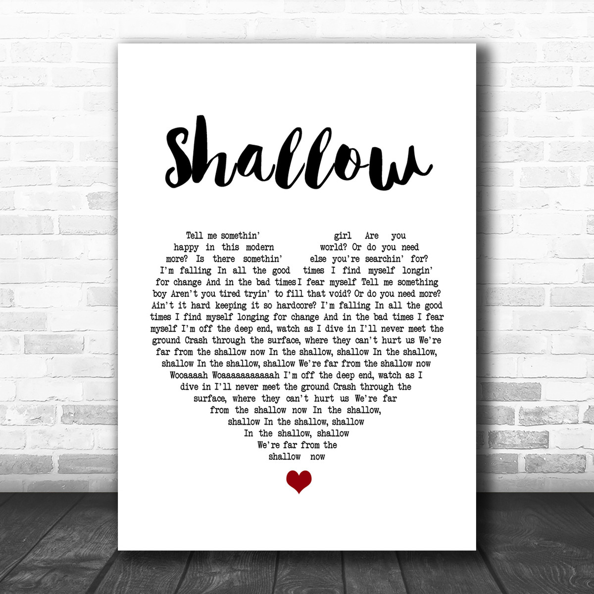 Lady Gaga & Bradley Cooper Shallow White Heart Song Lyric Music Wall Art  Print