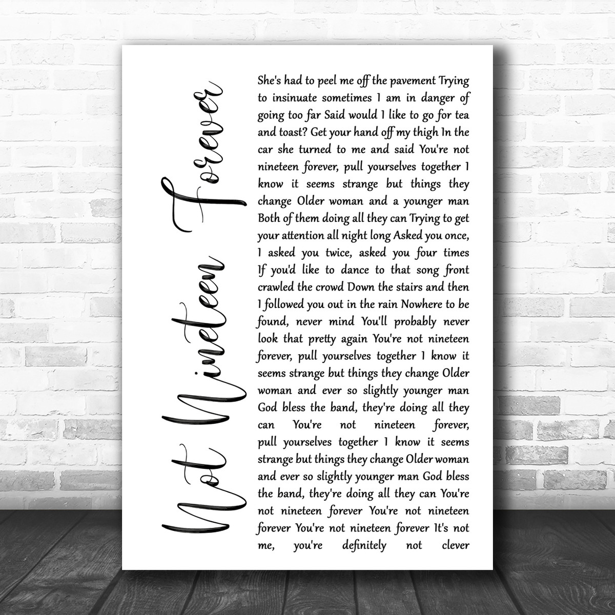 Not Nineteen Forever Script Heart Song Lyric Quote Print