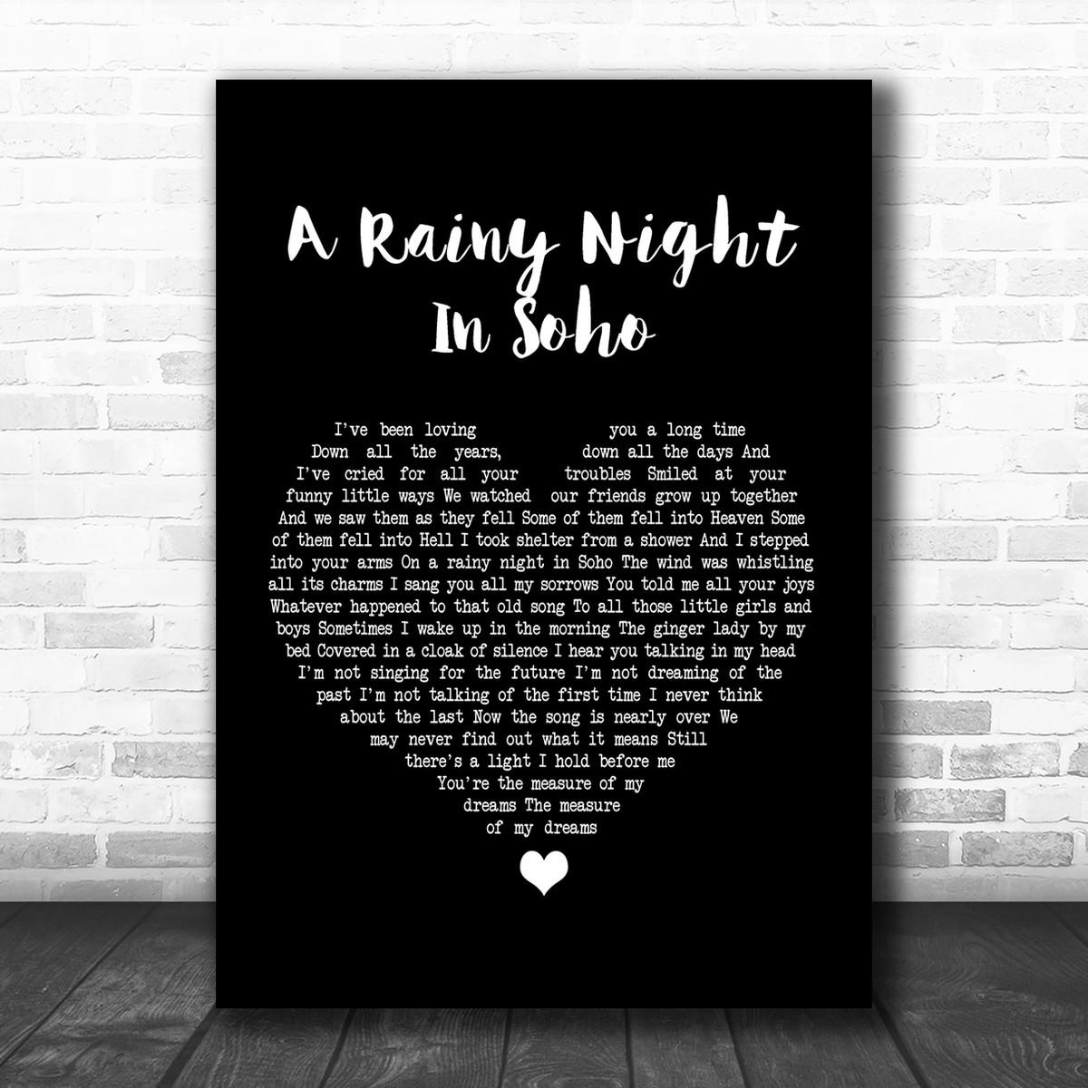 A Rainy Night In Soho Script Heart Song Lyric Quote Print