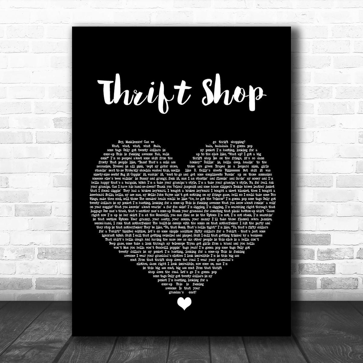 Macklemore & Ryan Lewis Thrift Shop Black Heart Song Lyric Music Wall Art  Print