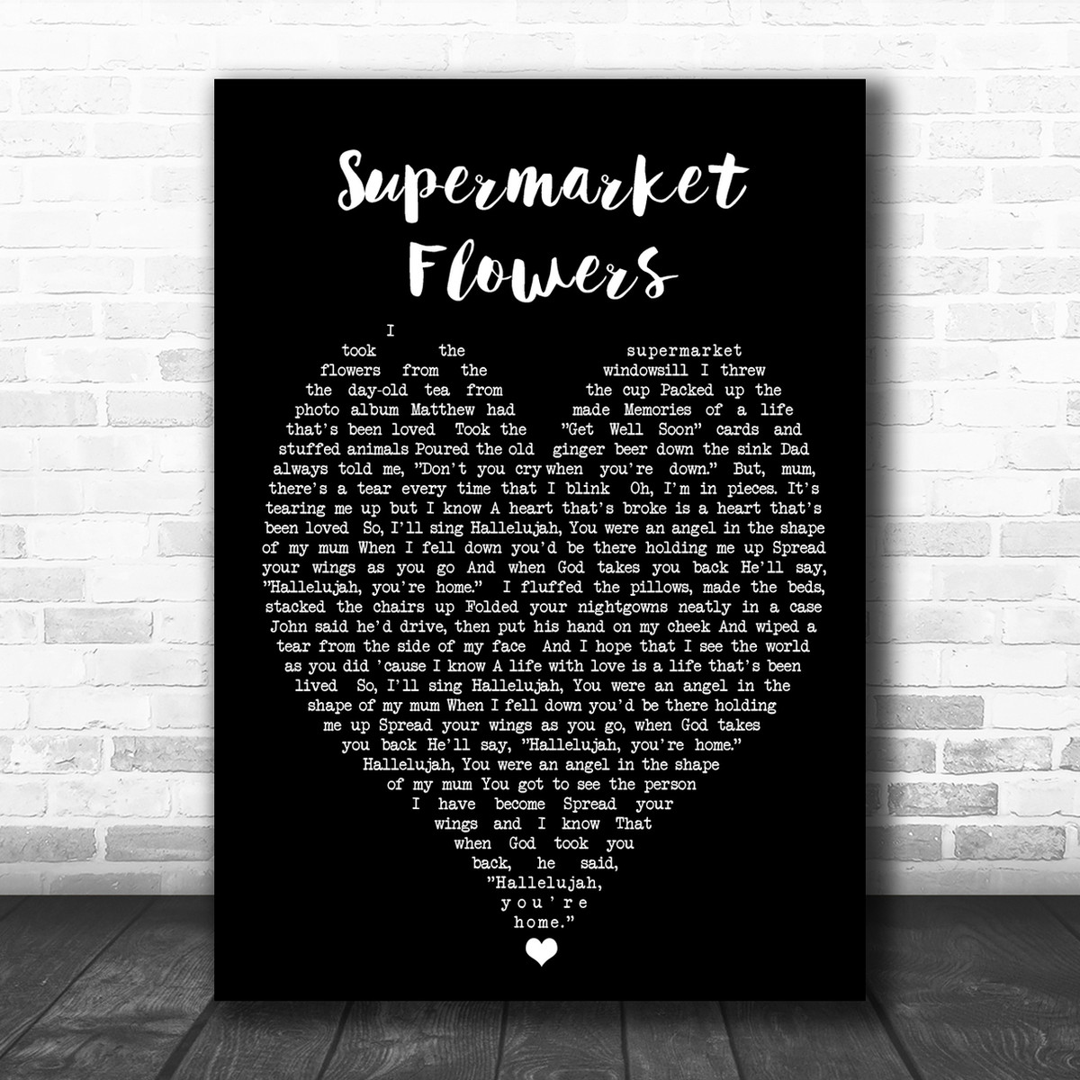 Supermarket Flowers Script Heart Quote Song Lyric Print