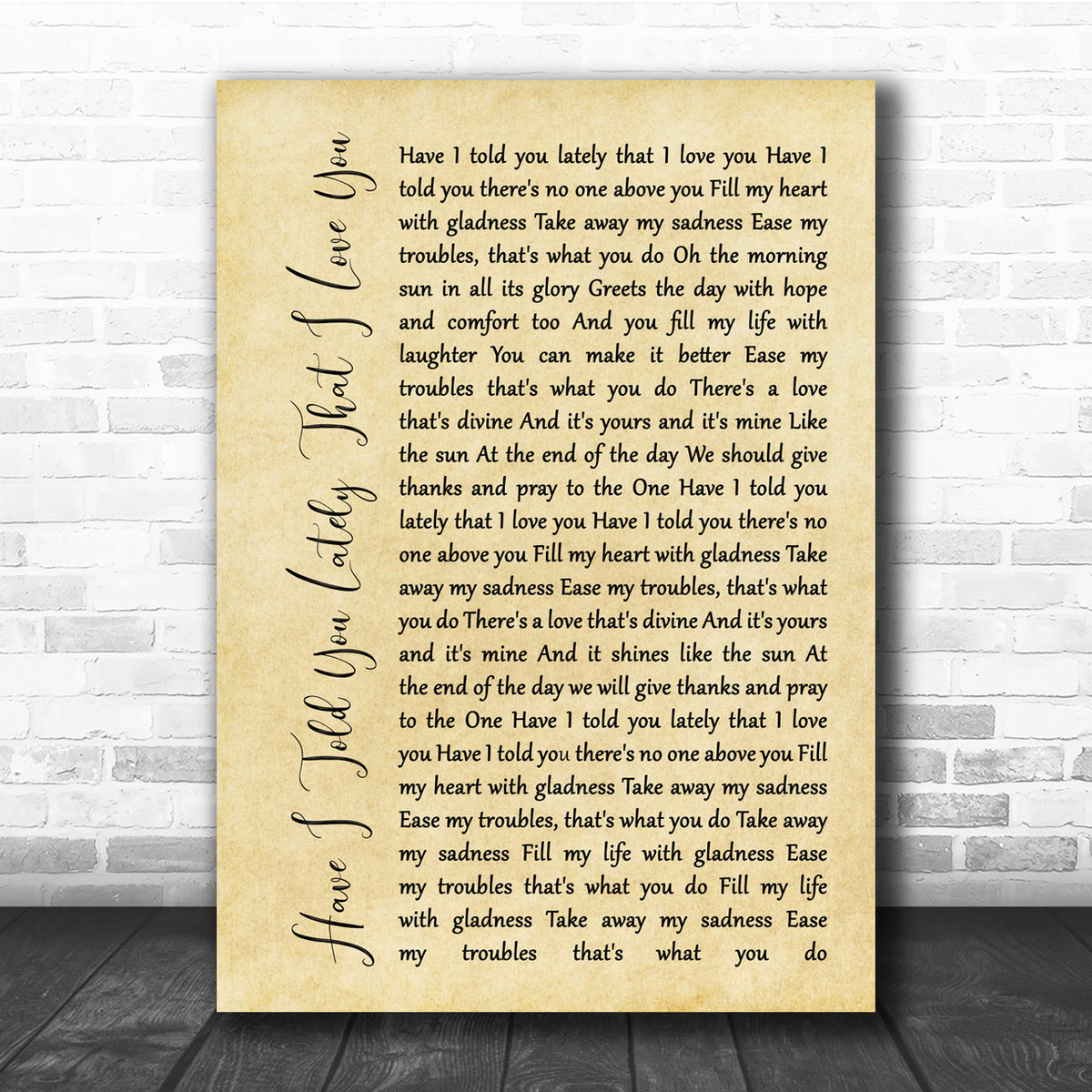 Have I Told You Lately Man Lady Couple Song Lyric Quote Print