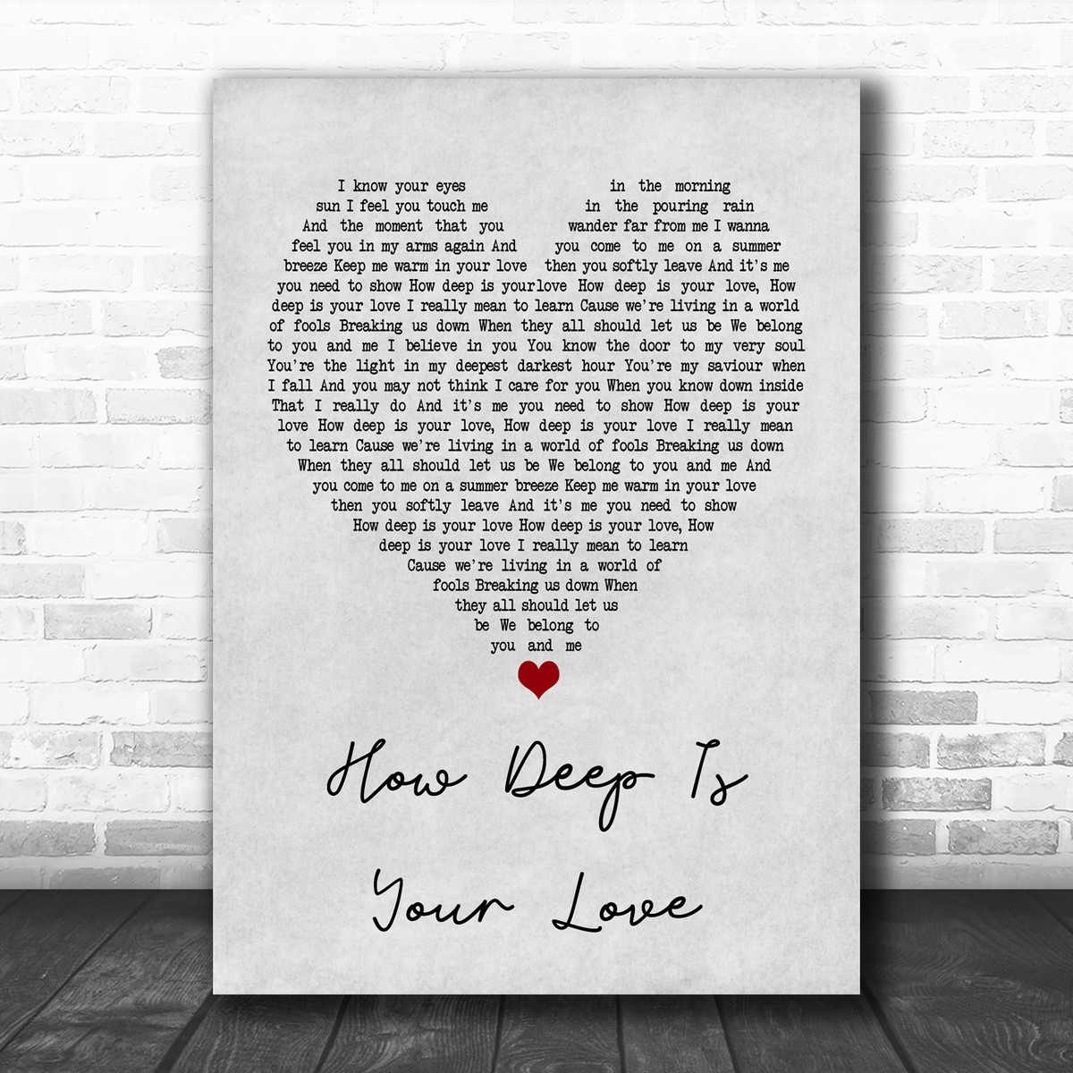 Bee Gees How Deep Is Your Love Grey Heart Song Lyric Poster Print