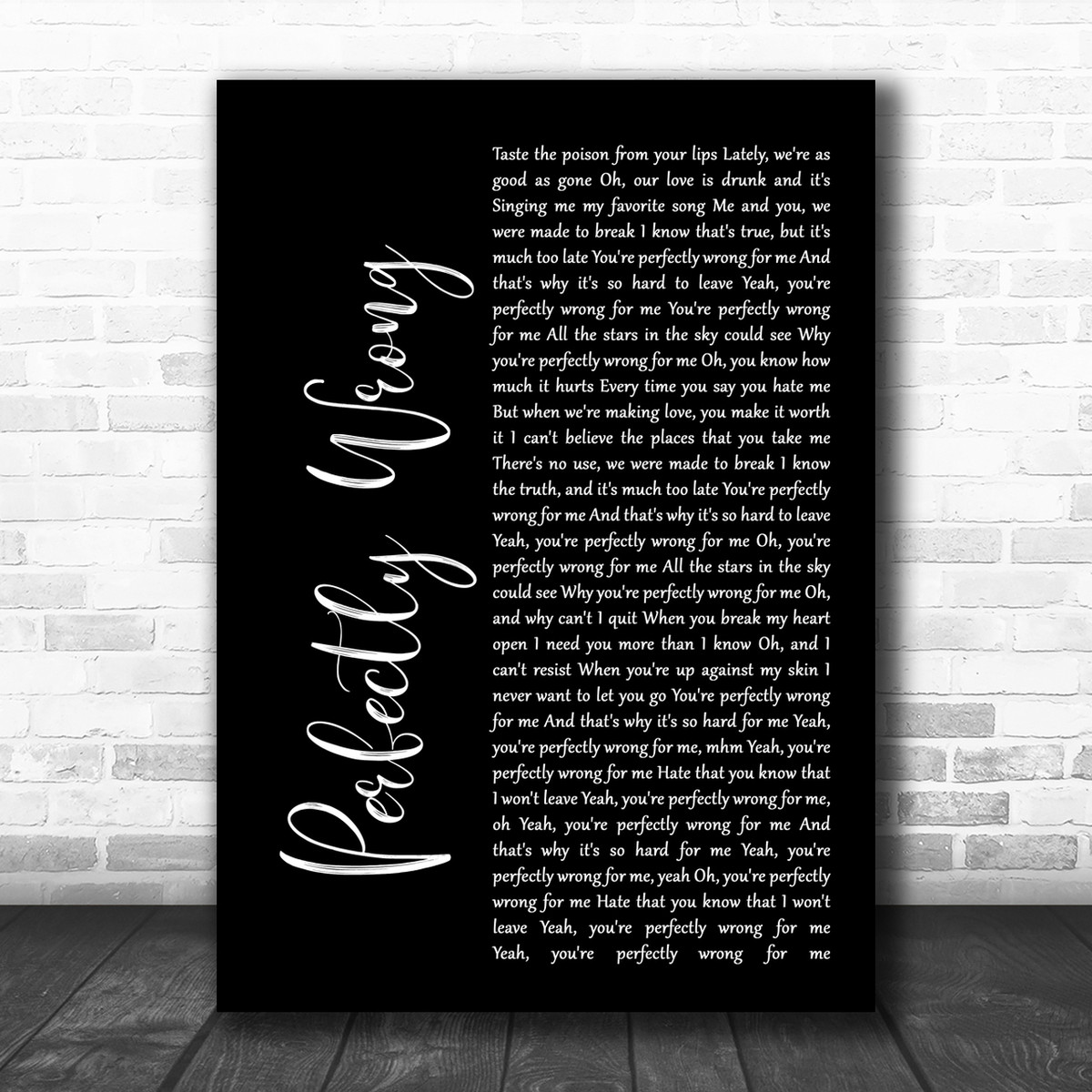 Shawn Mendes Perfectly Wrong White Script Song Lyric Quote Print