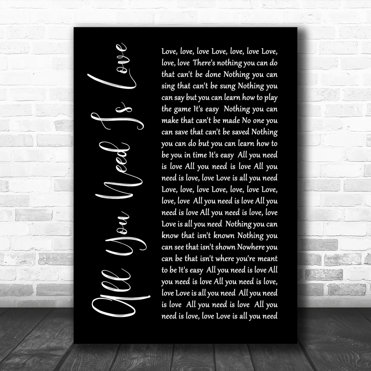 The Beatles All You Need Is Love Black Script Song Lyric Music Wall Art Print
