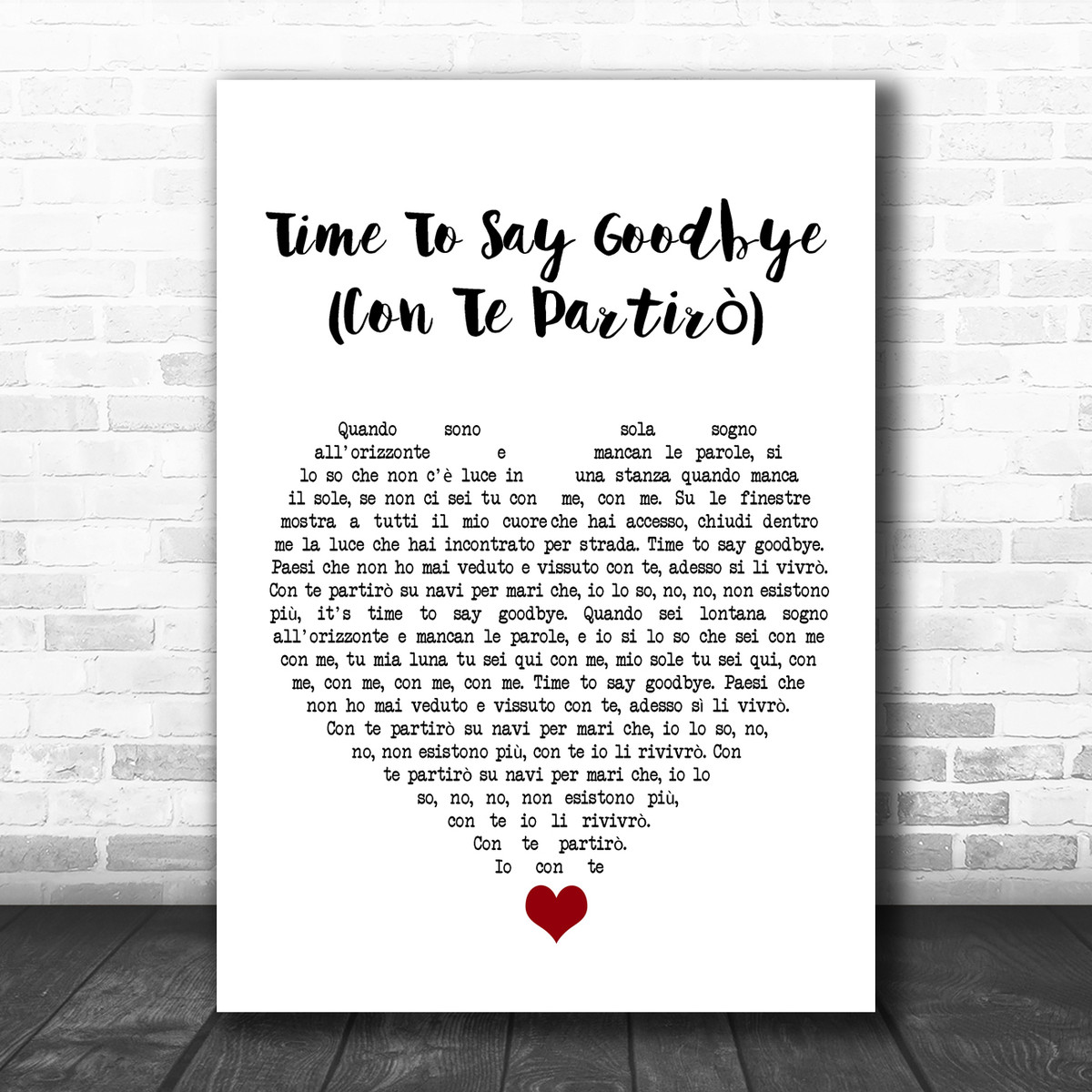 Sarah Brightman Time To Say Goodbye Con Te Partiro White Heart Song Lyric Quote Music Print Song Lyric Designs