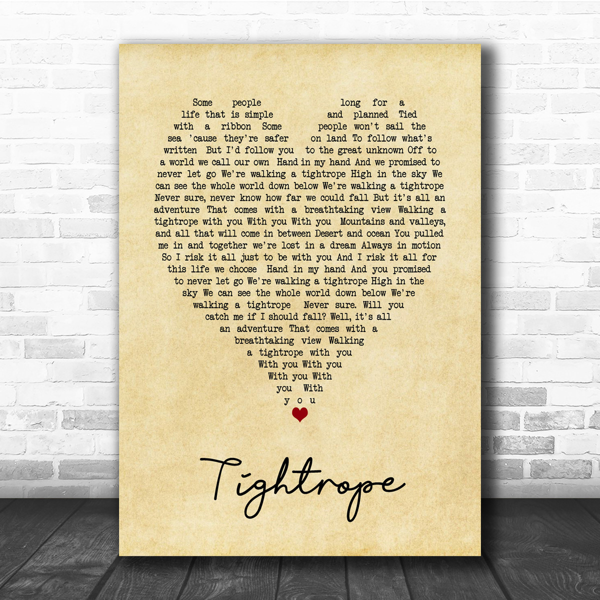 Tightrope The Greatest Showman Vintage Heart Song Lyric Quote Print