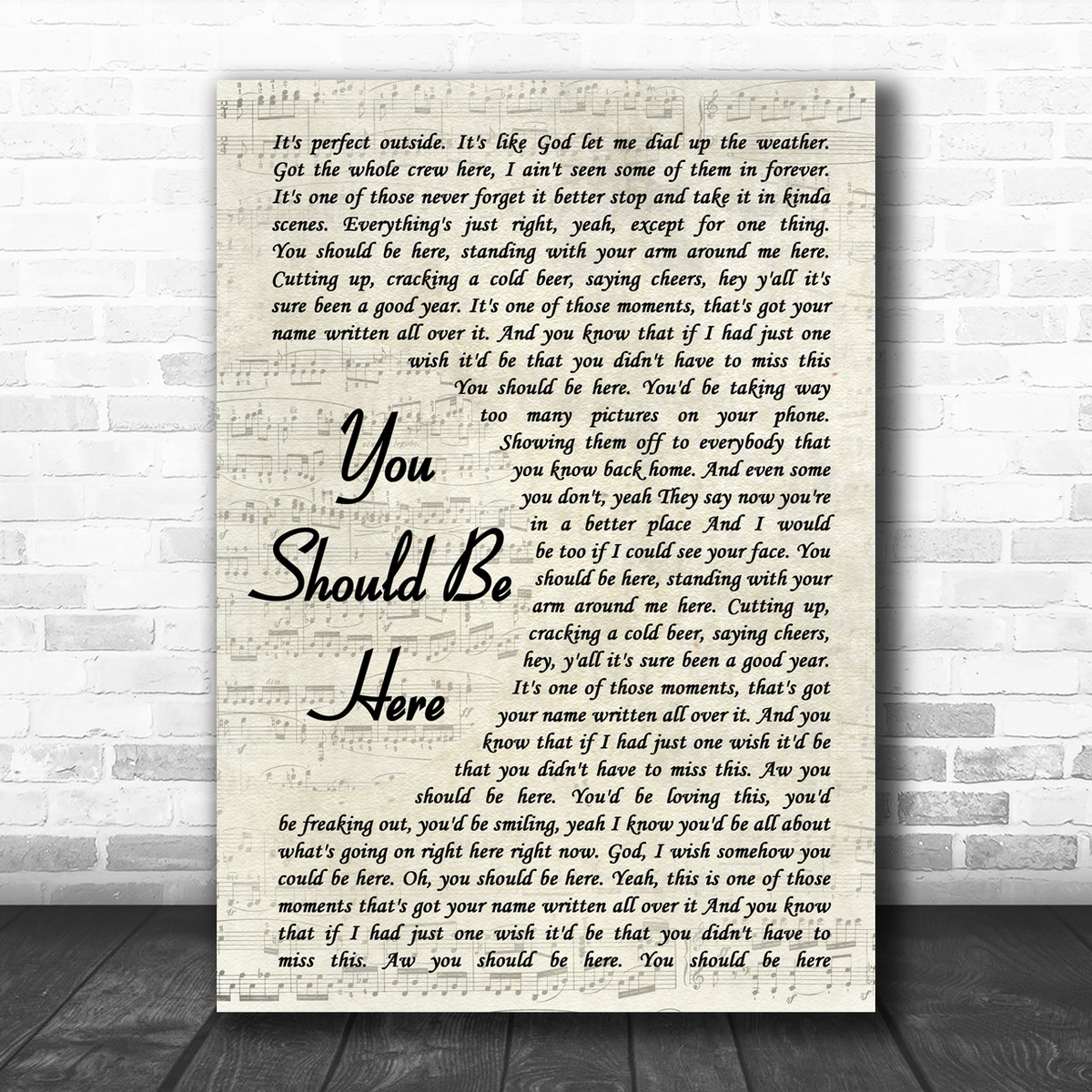 Cole Swindell You Should Be Here Vintage Script Song Lyric Music Wall Art  Print