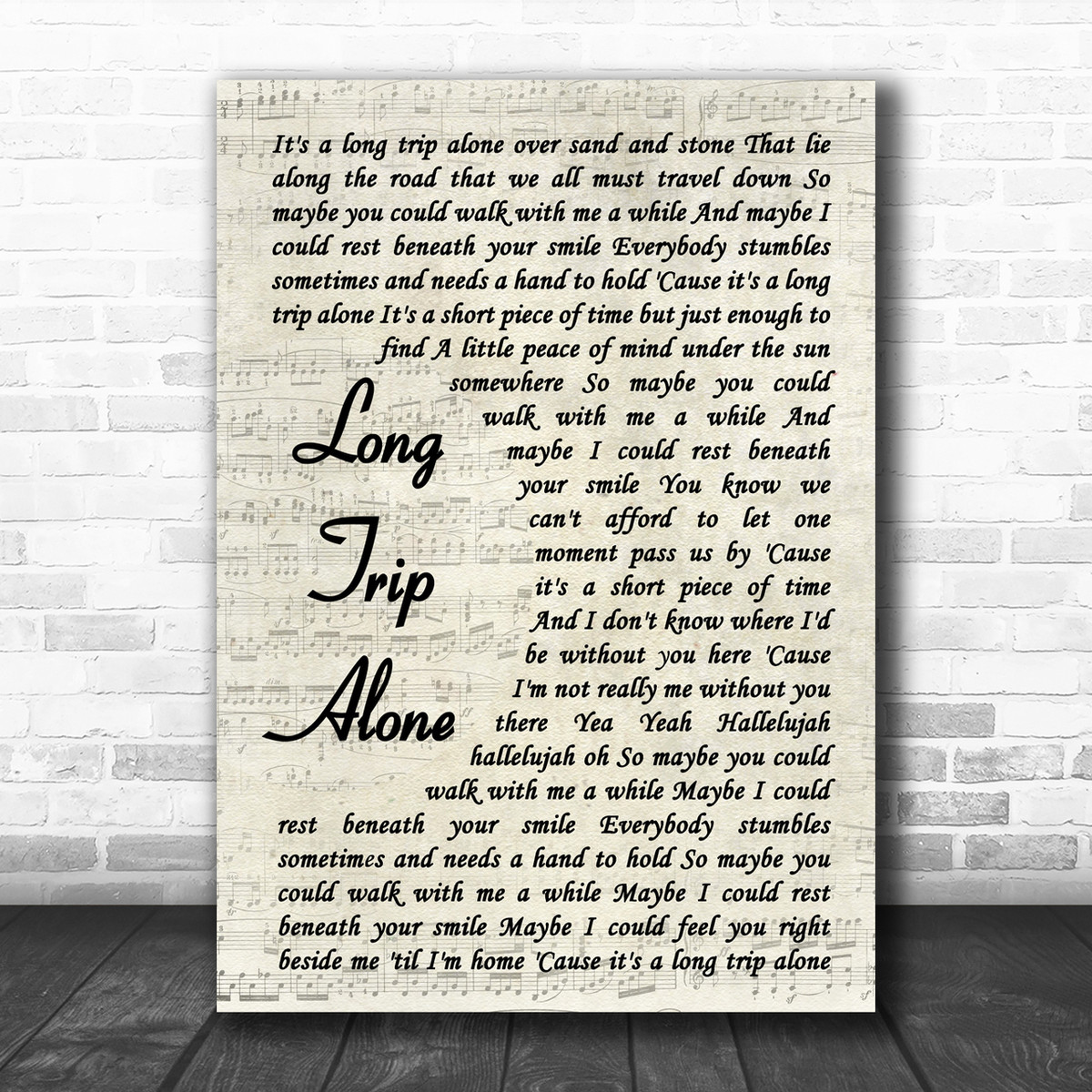 Dierks Bentley Long Trip Alone Vintage Script Song Lyric Music Wall Art Print Song Lyric Designs