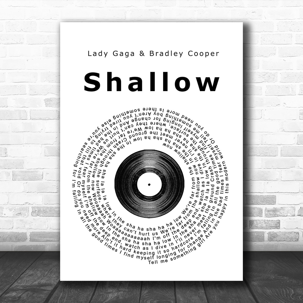 Lady Gaga & Bradley Cooper Shallow Vinyl Record Song Lyric Music Wall Art  Print