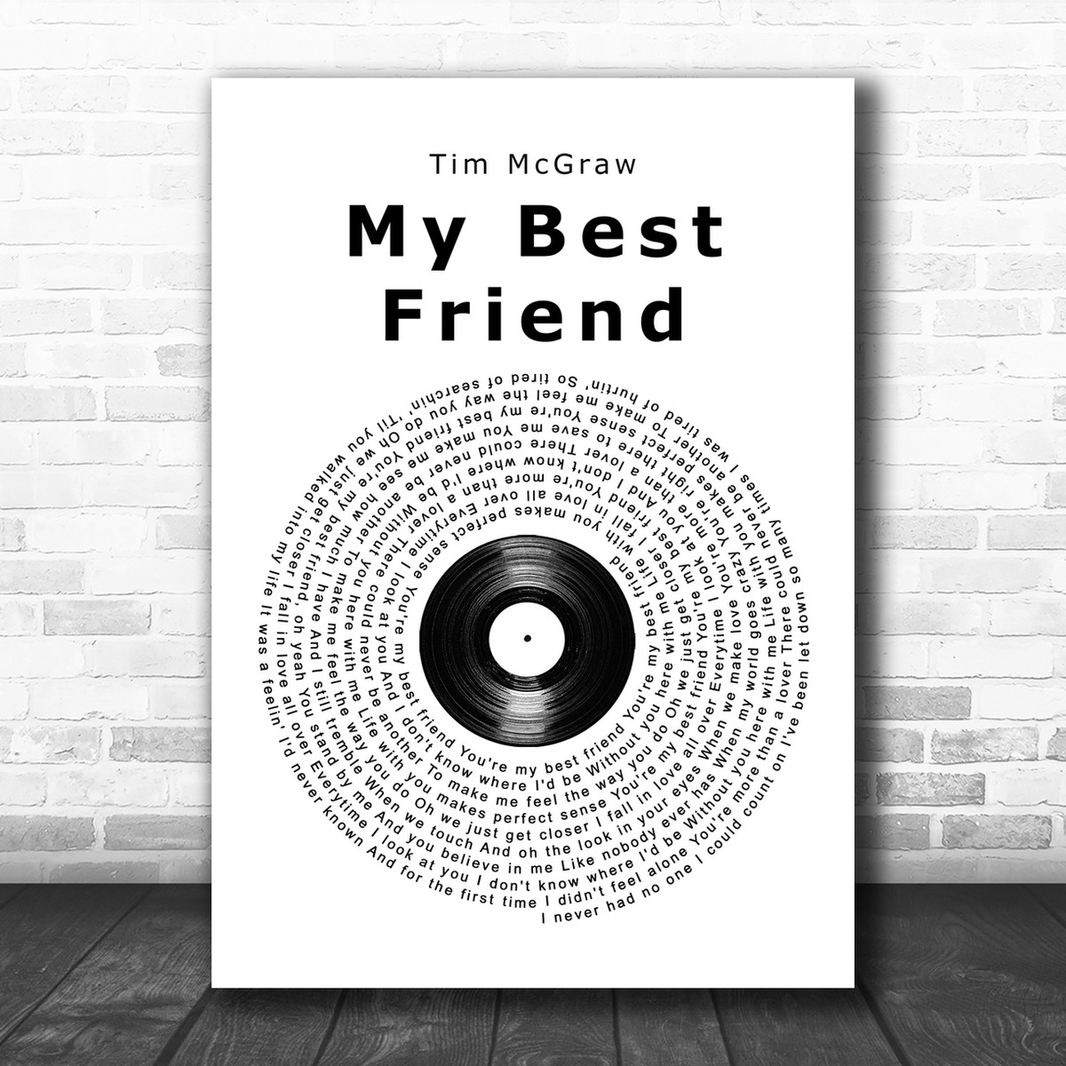 Tim McGraw My Best Friend Vinyl Record Song Lyric Music Wall Art Print
