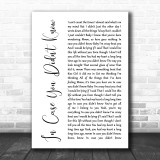 Brett Young In Case You Didn't Know White Script Song Lyric Music Wall Art Print