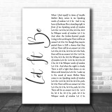The Beatles Let It Be White Script Song Lyric Music Wall Art Print