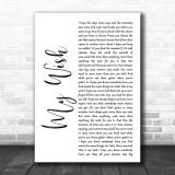 Rascal Flatts My Wish White Script Song Lyric Music Wall Art Print
