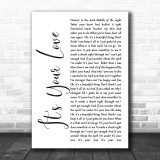 Tim McGraw It's Your Love White Script Song Lyric Music Wall Art Print