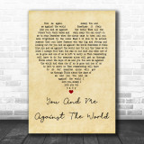 Helen Reddy You And Me Against The World Vintage Heart Quote Song Lyric Print