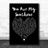 Johnny Cash You Are My Sunshine Black Heart Song Lyric Quote Print
