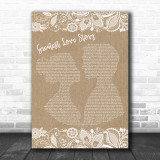LANCO Greatest Love Story Burlap & Lace Song Lyric Quote Print