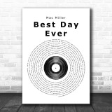 Mac Miller Best Day Ever Vinyl Record Song Lyric Quote Print