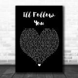 Shinedown I'll Follow You Black Heart Song Lyric Quote Print