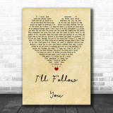 Shinedown I'll Follow You Vintage Heart Quote Song Lyric Print