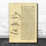 The Beatles Let It Be Rustic Script Song Lyric Quote Print