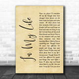 The Beatles Life In My Life Rustic Script Song Lyric Quote Print