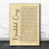 Luke Combs Beautiful Crazy Rustic Script Song Lyric Poster Print