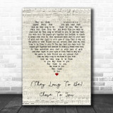 The Carpenters (They Long To Be) Close To You Script Heart Song Lyric Poster Print