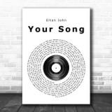 Elton John Your Song Vinyl Record Song Lyric Poster Print