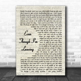Luke Combs Even Though I'm Leaving Vintage Script Song Lyric Music Poster Print