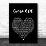 Florida Georgia Line Grow Old Black Heart Song Lyric Print