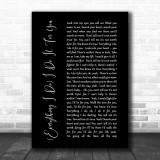 Bryan Adams Everything I Do I Do It For You Black Script Song Lyric Music Wall Art Print