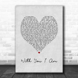 Cody Johnson With You I Am Grey Heart Song Lyric Print