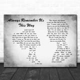 Lady Gaga Always Remember Us This Way Man Lady Couple Grey Song Lyric Print