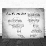 Hall & Oates Kiss On My List Man Lady Couple Grey Song Lyric Quote Print