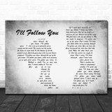 Shinedown I'll Follow You Man Lady Couple Grey Song Lyric Quote Print