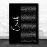 Dave Matthews Band Crush Black Script Song Lyric Music Wall Art Print