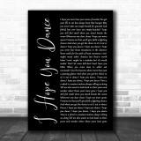 Lee Ann Womack I Hope You Dance Black Script Song Lyric Music Wall Art Print