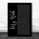 Rascal Flatts My Wish Black Script Song Lyric Music Wall Art Print